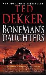 BoneMan's Daughters by Ted Dekker