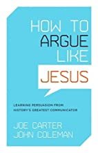 How to Argue like Jesus: Learning Persuasion…