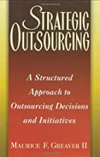 Strategic Outsourcing: A Structured Approach…