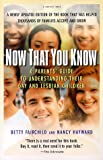 Now That You Know: A Parents' Guide to Understanding Their Gay and Lesbian Children (Book) written by Betty Fairchild, Nancy Hayward