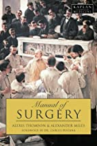 Manual of Surgery (Kaplan Classics of…
