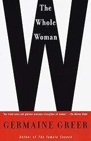 The Whole Woman de Germaine Greer