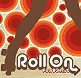 Roll On (2009)