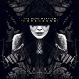 Horehound (2009) (Album) by The Dead Weather