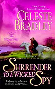 Surrender to a Wicked Spy: The Royal Four af…
