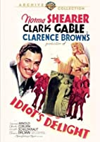Idiot's Delight [1939 film] by Clarence…