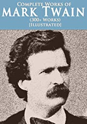 The Complete Mark Twain Collection (Over 300…