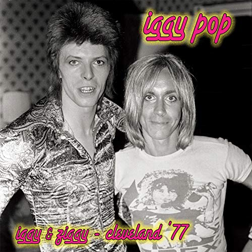 Iggy & Ziggy: Cleveland '77 [LIVE]