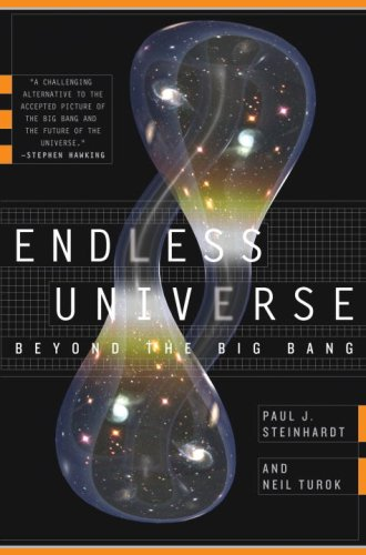 Endless Universe, by Steinhardt, P. and N.Turok