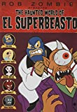 The Haunted World of El Superbeasto (2009) (Movie)
