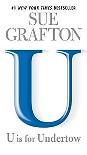 U is for Undertow: A Kinsey Millhone Novel…