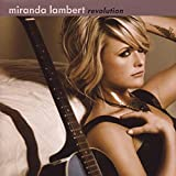 Revolution (Album) by Miranda Lambert