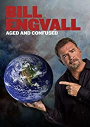 Bill Engvall: Aged and Confused af Bill…