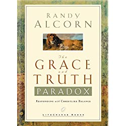The Grace and Truth Paradox: Responding with Christlike Balance (LifeChange Books)