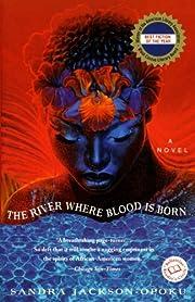 The River Where Blood Is Born (Ballantine…