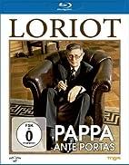 Loriot - Pappa ante Portas [Blu-ray]