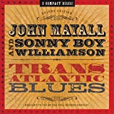 Transatlantic Blues [with Sonny Boy Williamson] (2009)