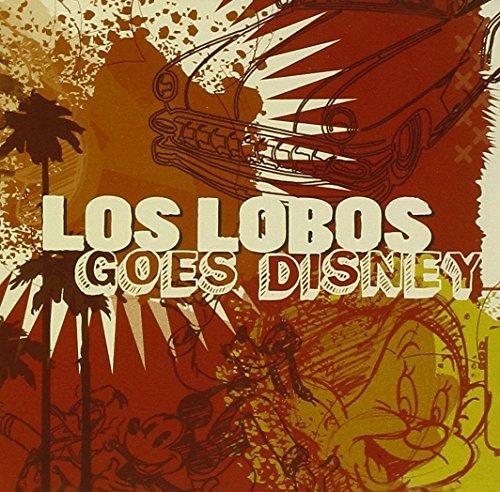 Los Lobos Goes Disney