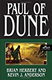 Paul of Dune (2008) (Book) written by Brian Herbert, Kevin J. Anderson