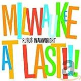 Milwaukee At Last!!! [Live]
