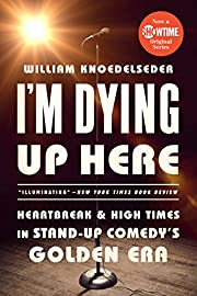 I'm Dying Up Here: Heartbreak and High Times…