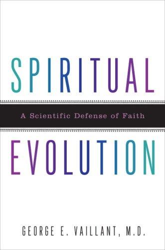 Spiritual Evolution, by Vaillant, George