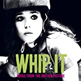 Whip It! Soundtrack