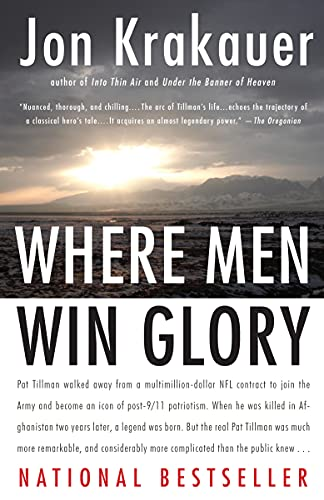 Where Men Win Glory: The Odyssey of Pat Tillman - Jon Krakauer