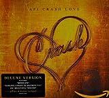 Crash Love [Deluxe Edition]