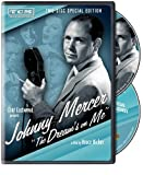Johnny Mercer: The Dream's on Me (2009) (Movie)
