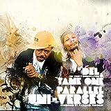 Parallel Uni-Verses (2009)