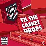Till the Casket Drops