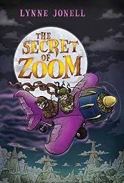 The Secret of Zoom de Lynne Jonell