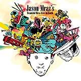 Jason Mraz's Beautiful Mess - Live from Earth
