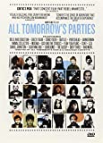 All Tomorrow's Parties (2009) (Movie)