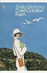 Cold Comfort Farm: Penguin Classics by…