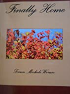 Finally Home (Volume 1) by Dawn Michele…