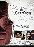 The Puffy Chair (2005) (Movie)