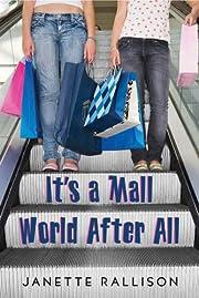 It's a Mall World After All – tekijä:…