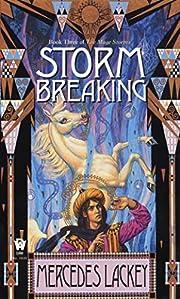 Storm Breaking (Valdemar: Mage Storms Book…