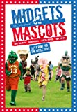 Midgets vs. Mascots (2009) (Movie)