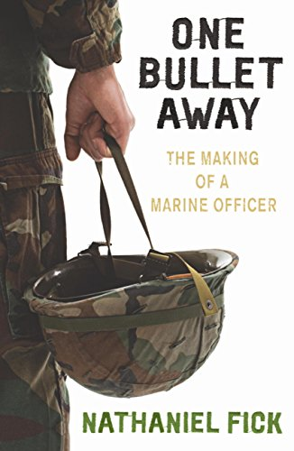One Bullet Away: The making of a US Marine Officer - Nathaniel Fick