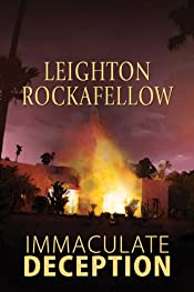 Immaculate Deception by Leighton Rockafellow