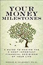Your Money Milestones: A Guide to Making the…