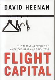 Flight Capital: The Alarming Exodus of…