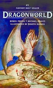 Dragonworld de Byron Preiss