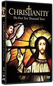Christianity: The First Two Thousand Years…