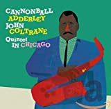 The Cannonball Adderley Quintet In Chicago (1959)