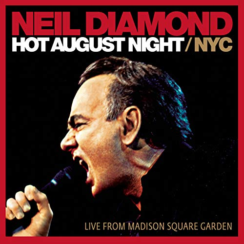Hot August Night NYC: Live from Madison Square Garden