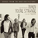 When You're Strange: Music From the Motion Picture